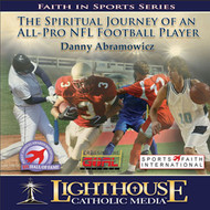 The Spiritual Journey of an All-Pro NFL Football Player CD by Danny Abramowicz--LIMITED QUANTITY