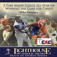 5-Time Major League All-Star On Winning the Game for Christ CD by Mike Sweeney--LIMITED QUANTITY
