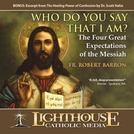 Who Do You Say That I Am? The Four Great Expectations of the Messiah CD by Fr. Robert Barron