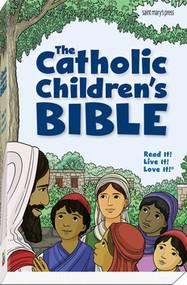 The Catholic Children's Bible - 21771