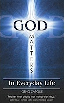 God Matters In Everyday Life by Geno Capone