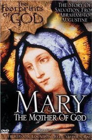Footprints of God: Mary, The Mother of God DVD