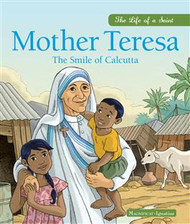 Mother Teresa: The Smile of Calcutta