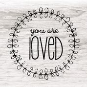You are Loved Picture