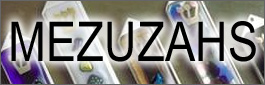 Mezuzahs at Yussel's Place Judaica Gifts and Art