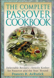 The Complete Passover Cookbook