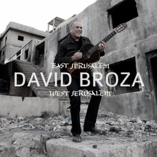 David Broza - East Jerusalem, West Jerusalem