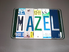 """Mazel"" License Plate Sign"