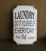 Laundry - Do It Yourself Everyday! Distressed 12x7. Antique white with black text. Comes with a rear picture hanger.