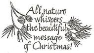 All Nature Whispers Text, Wood Mounted Rubber Stamp NORTHWOODS - NEW, M2445