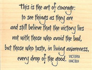 Art Of Courage Text, Wood Mounted Rubber Stamp IMPRESSION OBSESSION -NEW, F13225