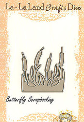 Cattails American made Steel Dies by La La Land Crafts DIE 8039 New