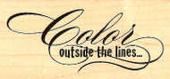 Color Outside The Lines Saying Wood Mounted Rubber Stamp Stampendous NEW