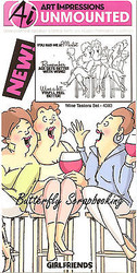 Girlfriends Wine Set Cling Unmounted Rubber Stamps Art Impressions 4383 NEW