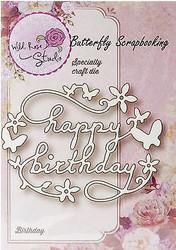 Happy Birthday Butterfly Die Creative Die Cutting Die WILD ROSE STUDIO SD020 New