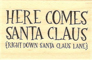 Here Comes Santa, Wood Mounted Rubber Stamp IMPRESSION OBSESSION - NEW, C14312