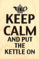 Keep Clam And Put The Kettle On Wood Mounted Rubber Stamp STAMPENDOUS H294 New