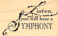 Listen Symphony Saying Wood Mounted Rubber Stamp Impression Obsession NEW