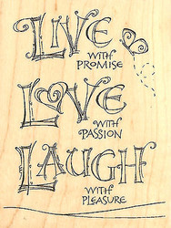 Live Love Laugh Wood Mounted Rubber Stamp IMPRESSION OBSESSION Stamp F15011 New