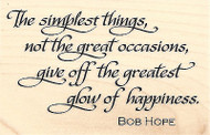 Simplest Things Quote By Bob Hope Wood Mounted Rubber Stamp IMPRESSION OBSESSION