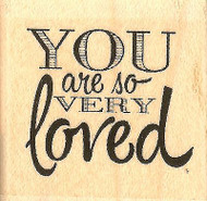 So Very Loved Text, Wood Mounted Rubber Stamp IMPRESSION OBSESSION - NEW, B13276