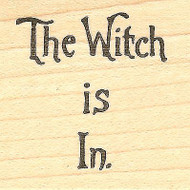 The Witch Is In Halloween Text, Wood Mounted Rubber Stamp NORTHWOODS- NEW, C8126