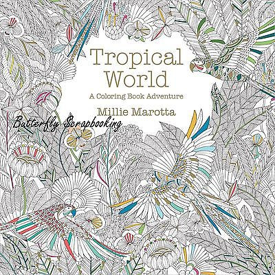 TROPICAL WORLD Coloring Book For Markers Watercolors Pencils 96 Pages New