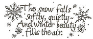 Winter Saying Snow Falls Wood Mounted Rubber Stamp NORTHWOODS J2436 New