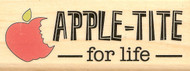 Saying APPLE-TITE  For Life Wood Mounted Rubber Stamp Stampabilities New