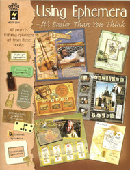 Using Ephemera, Easier Than You Think Idea & Instruction Manual - NEW, HOTP 2331