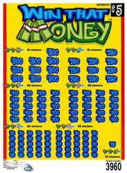 WIN THAT MONEY ($5 Ticket)