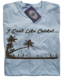 I Don't Like Cricket T Shirt (Blue)