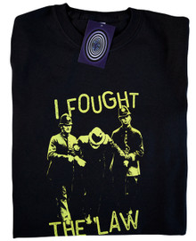 I Fought The Law T Shirt