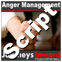 Hypnosis Script - Anger Management