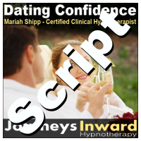 Hypnosis Script - Dating confidence