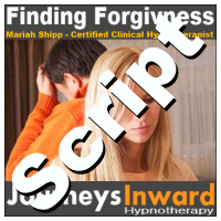 Hypnosis Script - Finding Forgiveness