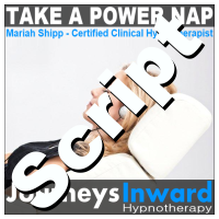 Hypnosis Script - Take a power nap