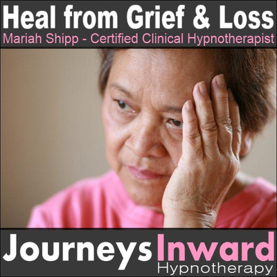 Heal from Grief and Loss - Hypnosis download MP3
