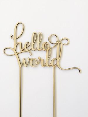 hello world - baby shower - Wood Cake Topper/Birthday wooden topper