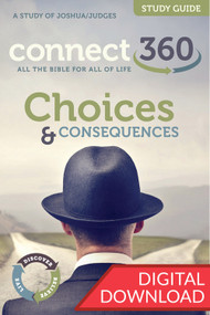 Choices and Consequences (Study of Joshua & Judges) - Digital Study Guide