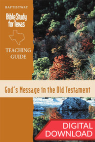 God's Message in the Old Testament - Digital Teaching Guide