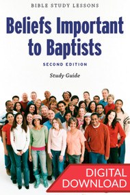 Beliefs Important to Baptists - Digital Study Guide