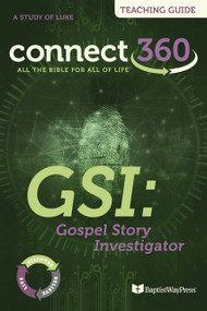 GSI: Gospel Story Investigator (Luke) - Teaching Guide