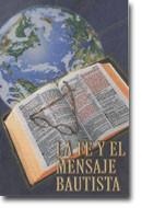 La declaración de fe y mensaje adoptada por la Convención Bautista del Sur en el año 1963.