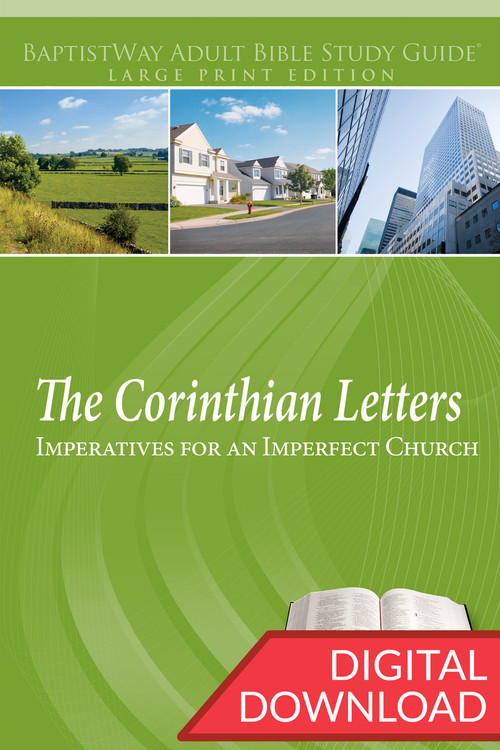 Digital large print Bible study of 1 and 2 Corinthians, letters that Paul wrote to give guidance to a church experiencing difficulties. 13 lessons; PDF; 212 pages.