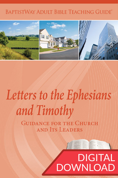 Digital Bible teaching guide complete with commentary and teaching plans on Ephesians (7 lessons)  and 1-2 Timothy (6 lessons). PDF; 155 pages.