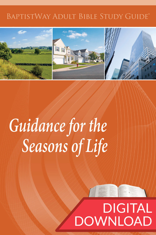 Digital Bible study that focuses on the various stages of adult life. 13 lessons; PDF; 162 pages.