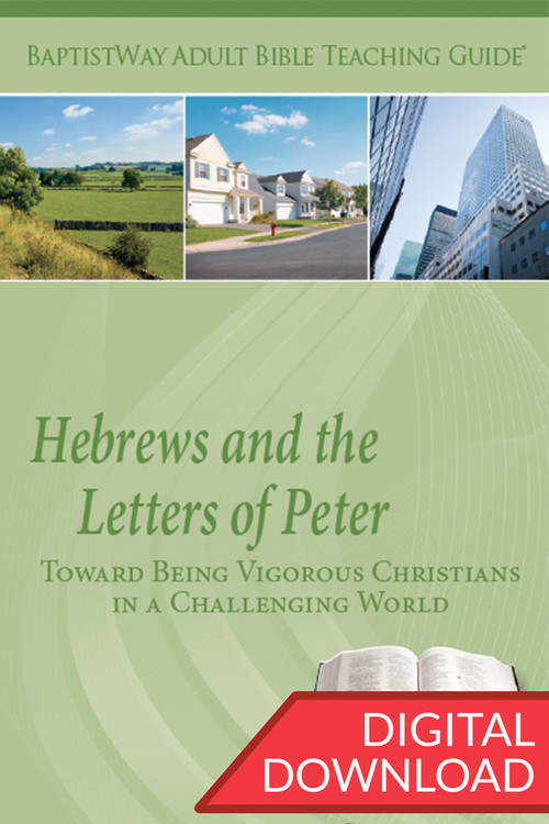 Hebrews and the Letters of Peter - Digital Teaching Guide ...
