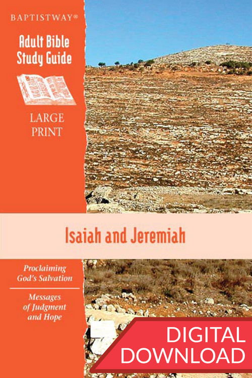 Digital Bible study in large print with 7 lessons on Isaiah and 6 lessons on Jeremiah. PDF; 150 pages.