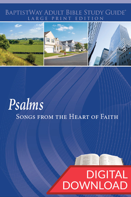 Digital Bible study on Psalms in large print format with devotional commentary. PDF; 228 pages.